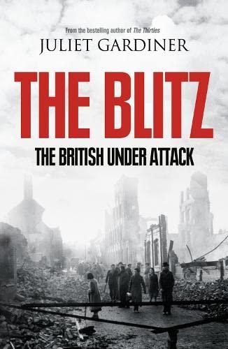 9780007240777: The Blitz: The British Under Attack