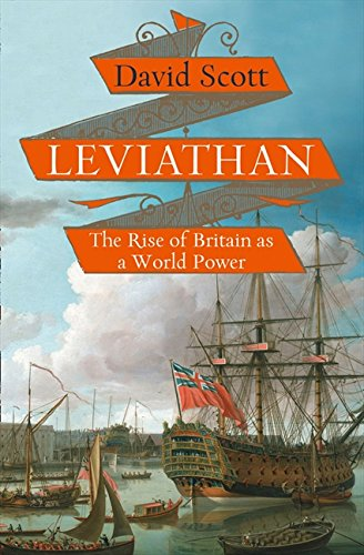 9780007240807: Leviathan: The Rise of Britain as a World Power