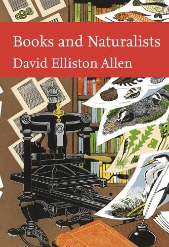 9780007240845: Books and Naturalists (Collins New Naturalist Library, Book 112)