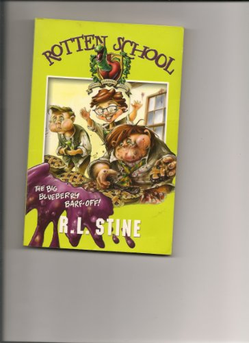 9780007240968: Big Blueberry Barf-off, The (Rotten School)