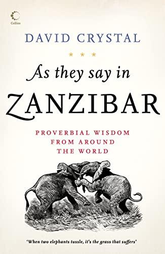 9780007240982: As They Say in Zanzibar