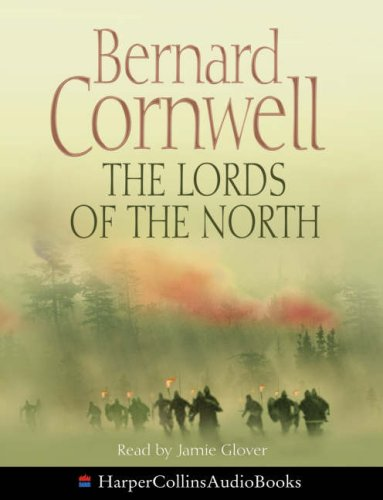 9780007241088: The Lords of the North (The Warrior Chronicles, Book 3)