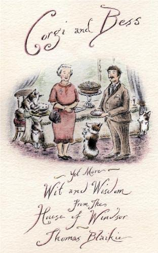 9780007241101: Corgi and Bess: More Wit and Wisdom from the House of Windsor
