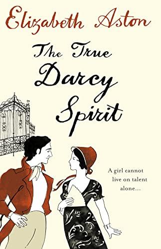9780007241491: The True Darcy Spirit