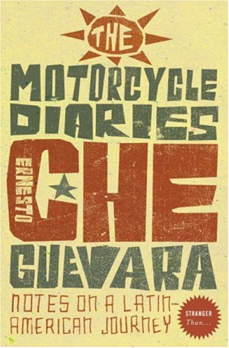 9780007241712: The Motorcycle Diaries: Notes on a Latin American Journey (Stranger Than...)