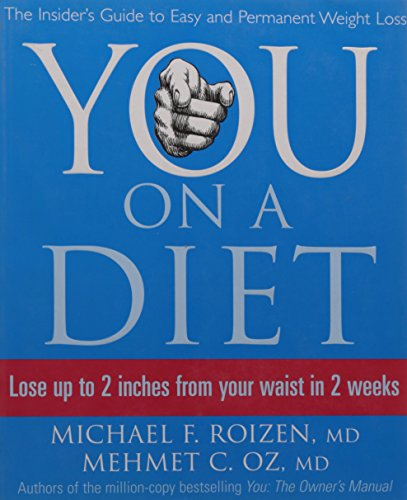 9780007241842: You: On a Diet: The Insider's Guide to Easy and Permanent Weight Loss