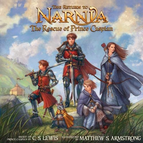 9780007241873: The Return to Narnia: The Rescue of Prince Caspian (Picture Book)