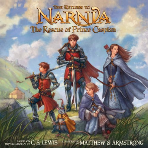 9780007241880: The Return to Narnia: The Rescue of Prince Caspian (The Chronicles of Narnia)