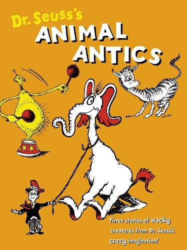 9780007241941: Dr. Seuss's Animal Antics (Dr Seuss)