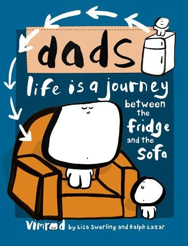 9780007242085: Dads. Lisa Swerling and Ralph Lazar (Vimrod)