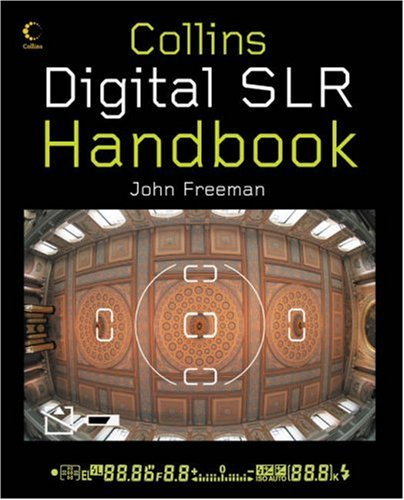 9780007242108: Collins Digital SLR Handbook
