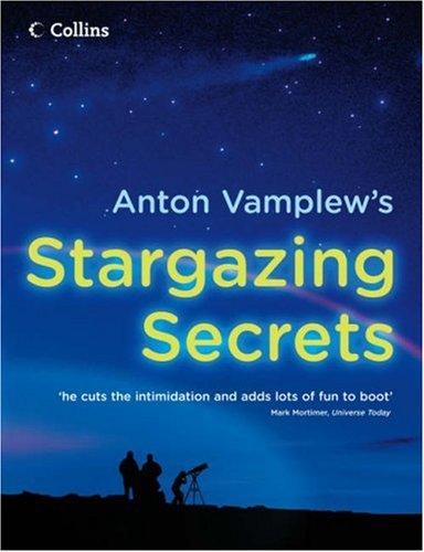 9780007242245: Anton Vamplew's Stargazing Secrets