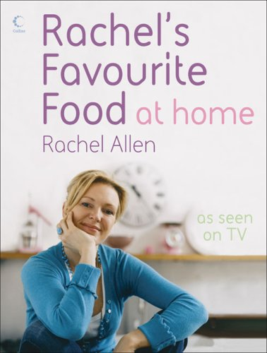 9780007242320: Rachel's Favourite Food at Home
