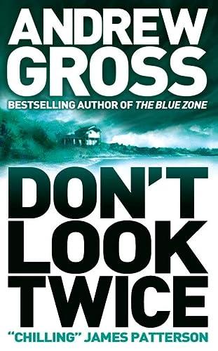 Don?t Look Twice: Andrew Gross