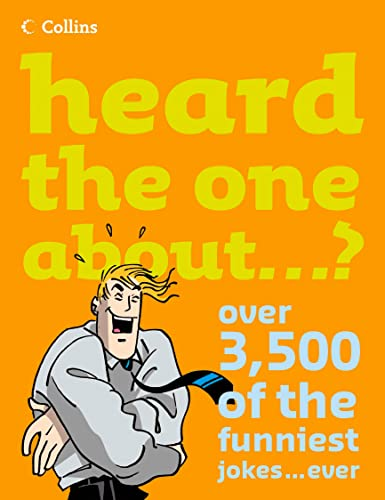 9780007242559: Heard the One About...?: Over 3,500 of the Funniest Jokes...ever