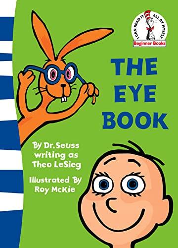 9780007242603: The Eye Book (Beginner Books)