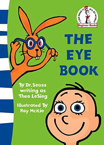 9780007242603: Eye Book, The (Beginner Books)