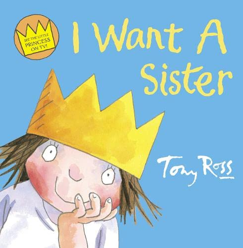 9780007242818: I Want a Sister (Little Princess)
