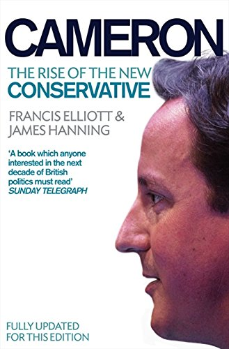 9780007243679: Cameron: The Rise of the New Conservative