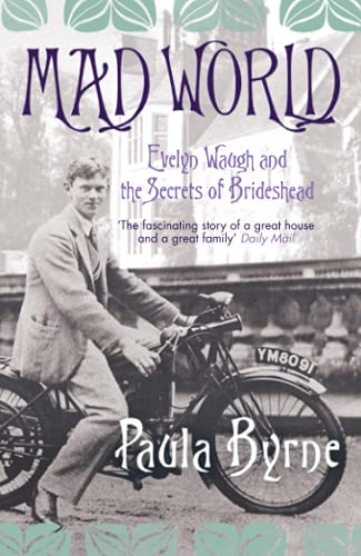 9780007243778: Mad World: Evelyn Waugh and the Secrets of Brideshead