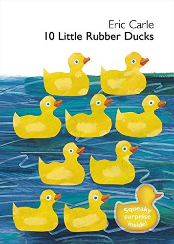9780007243808: 10 Little Rubber Ducks: Board book with squeaky surprise inside