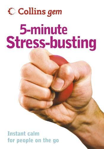 9780007243877: 5-Minute Stress-busting (Collins Gem)