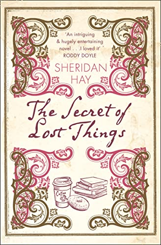 9780007243921: The Secret Of Lost Things