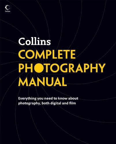9780007243945: Collins Complete Photography Manual