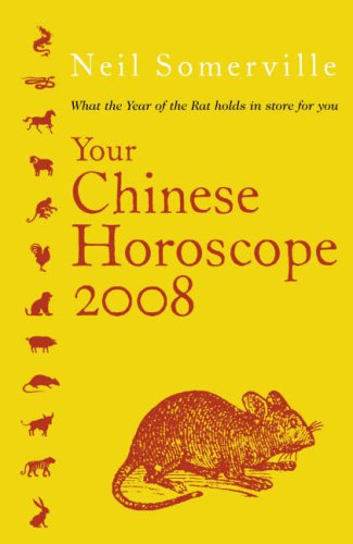 9780007244058: Your Chinese Horoscope 2008: What the Year of the Rat Holds in Store for You