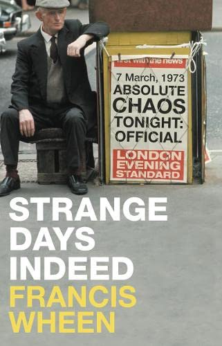 9780007244270: Strange Days Indeed: The Golden Age of Paranoia