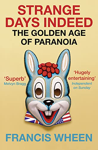 9780007244287: Strange Days Indeed: The Golden Age of Paranoia