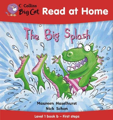 9780007244409: Collins Big Cat Read at Home ? The Big Splash: Level 1 book b ? First steps: First Steps Bk. 2