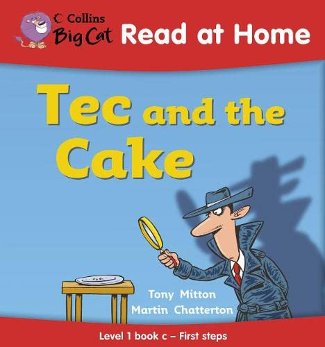 9780007244416: Collins Big Cat Read at Home - Tec and the Cake: Level 1 book c - First steps: First Steps Bk 3