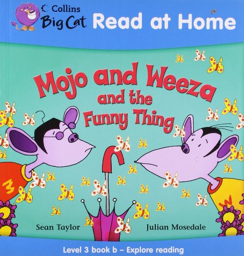 9780007244478: Collins Big Cat Read at Home - Mojo and Weeza and the Funny Thing: Level 3 book b - Explore reading: Explore Reading Bk. 2