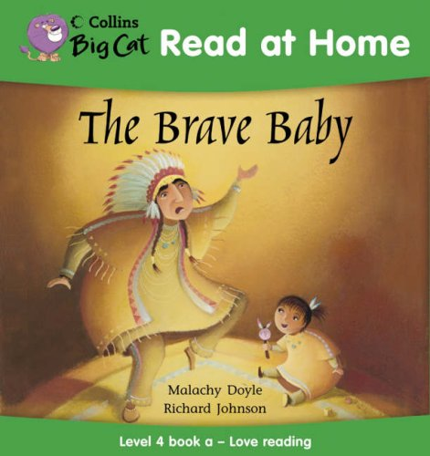 9780007244508: The Brave Baby: Love Reading Bk. 1 (Collins Big Cat Read at Home)
