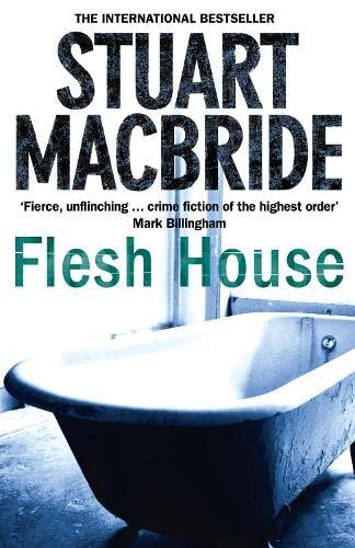 9780007244546: Flesh House (Logan McRae, Book 4)