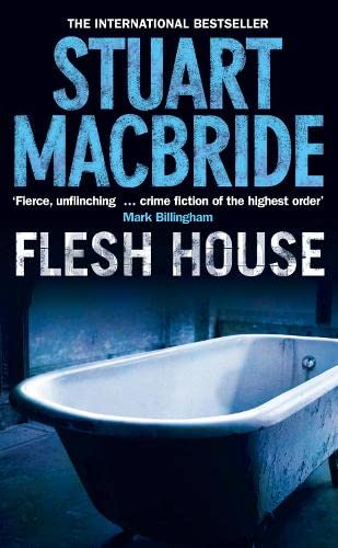 9780007244553: Flesh House (Logan McRae, Book 4)
