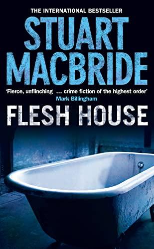 9780007244553: Flesh House (Logan McRae, Book 4)