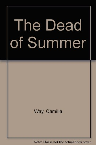 9780007244652: The Dead of Summer