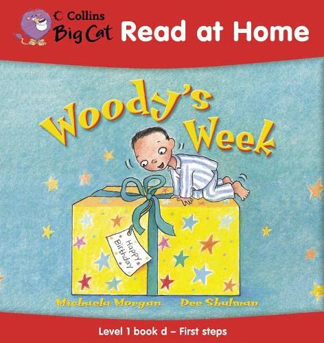 9780007244799: Woody's Week: First Steps Bk. 4 (Collins Big Cat Read at Home)