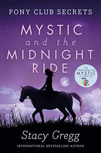 9780007245192: Mystic and the Midnight Ride (Pony Club Secrets, Book 1)