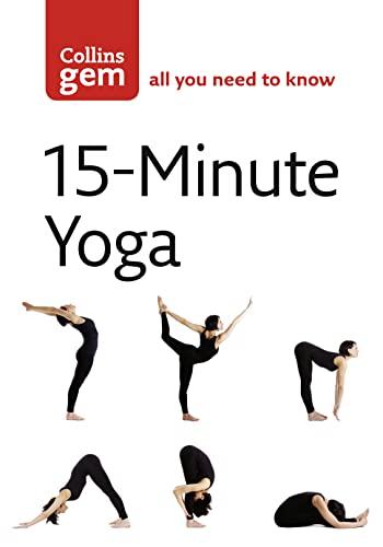9780007245628: 15-Minute Yoga (Collins Gem)