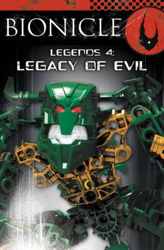 9780007246311: BIONICLE Legends (4) - Legacy of Evil