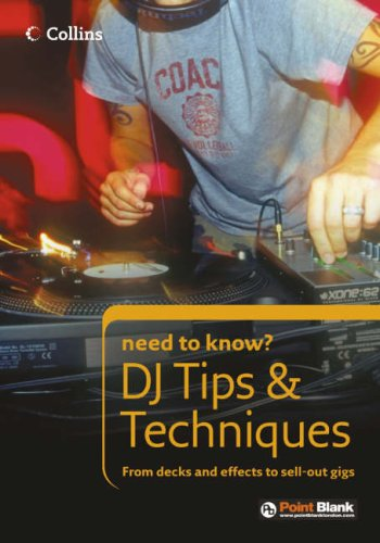 9780007246328: DJ Tips and Techniques (Collins Need to Know?)
