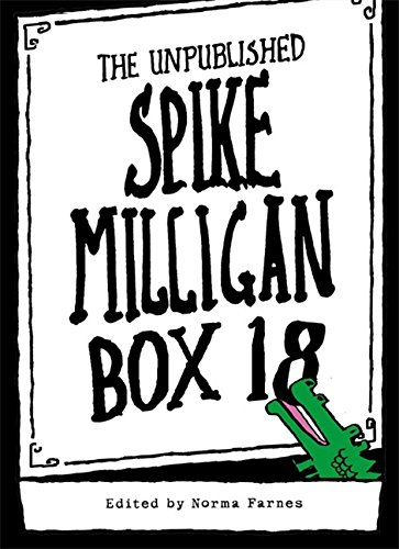 9780007246403: Box 18: The Unpublished Spike Milligan