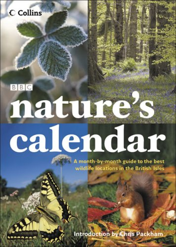 9780007246465: Nature's Calendar: A Month-by-Month Guide to the Best Wildlife Locations in the British Isles