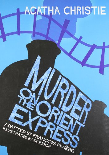 9780007246588: Murder on the Orient Express (Agatha Christie Comic Strip)