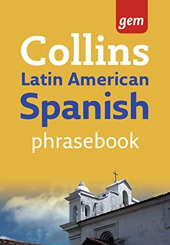 9780007246724: Latin American Spanish Phrasebook (Collins Gem)