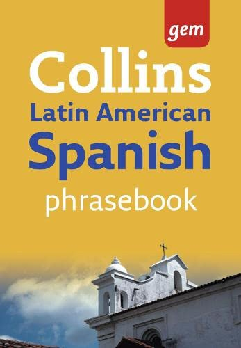 9780007246724: Collins Latin American Spanish Phrasebook: The Right Word in Your Pocket (Collins Gem)