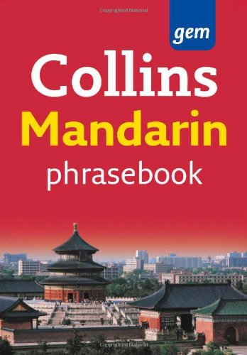 9780007246816: Collins Mandarin Phrasebook: The Right Word in Your Pocket (Collins Gem)